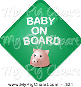 Swine Clipart of a Pig on a Green Baby on Board Sign by Kheng Guan Toh