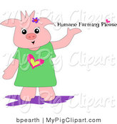 "Swine Clipart of a Pink Pig in a Green Shirt with a Heart, Holding Its Hand up and Presenting ""Humane Farming Please"" Text by Bpearth"