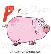 Swine Clipart of Cartoon P Is for Pig over a Piggy by Hit Toon