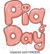 Swine Clipart of Cartoon Pink Pig Day Text by BNP Design Studio