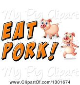 Swine Clipart of Pigs with Eat Pork Text by Graphics RF