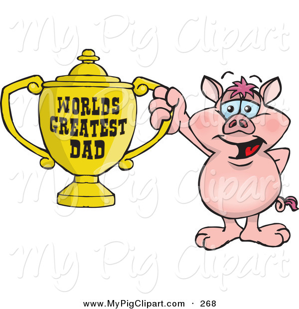Swine Clipart of a Happy Pig Character Holding a Golden Worlds Greatest Dad Trophy